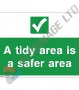 A-Tidy-Area-Is-A-Safer-Area_400x300mm