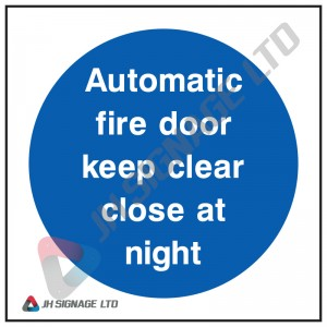 Automatic-Fire-Door-Keep-Clear-Close-At-Night_100sq