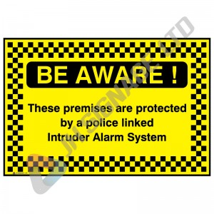 Be-Aware!-These-Premises-Are-Protected-By-A-Police-Linked-Intruder-Alarm-System_600x400