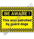 Be-Aware-This-Area-Is-Patrolled-By-Guard-Dogs_600x400