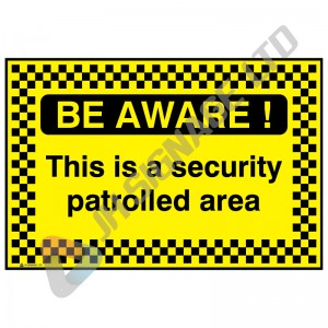 Be-Aware-This-Is-A-Security-Patrolled-Area_600x400
