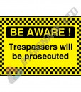 Be-Aware!-Trespassers-Will-Be-Prosecuted_600x400