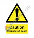Caution-Reduced-Pit-Depth_150x200