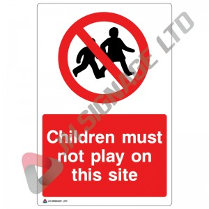 Children-Must-Not-Play-On-This-Site_200x300mm