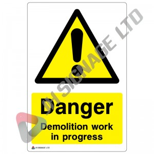 Danger-Demolition-In-Progress_200x300mm
