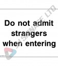 Do-Not-Admit-Strangers-When-Entering_400x300