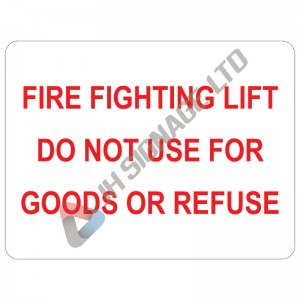 Fire-Fighting-Lift-Do-Not-Use-For-Goods-Or-Refuse_200x150