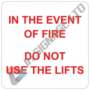 In-The-Event-Of-Fire-Do-Not-Use-The-Lifts_150_sq