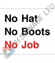 No-Hat-No-Boots-No-Job_400x300mm