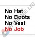 No-Hats-No-Boots-No-Vest-No-Job_400x300mm