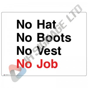 No-Hats-No-Boots-No-Vest-No-Job_400x300mm