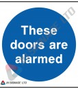 These-Doors-Are-Alarmed_85sq