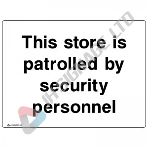 This-Store-Is-Patrolled-By-Security-Personnel_400x300