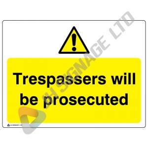 Trespassers-Will-Be-Prosecuted_400x300