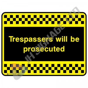 Trespassers-Will-Be-Prosecuted_no2_400x300