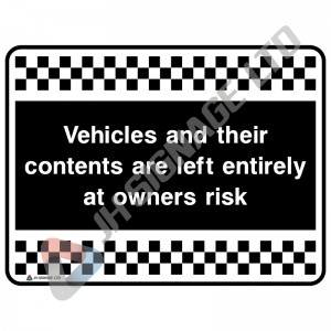 Vehicles-And-Their-Contents-Are-Left-Entirely-At-Owners-Risk_400x300