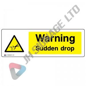 Warning-Sudden-Drop_600x200mm