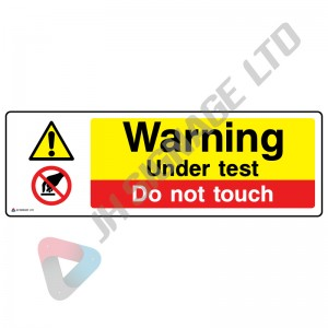 Warning-Under-Test-Do-Not-Touch_600x200