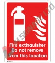 Fire-Extinguisher-Do-Not-Remove-From-This-Location_150x200