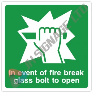 In-The-Event-Of-Fire-Break-Glass-Bolt-To-Open_200sq