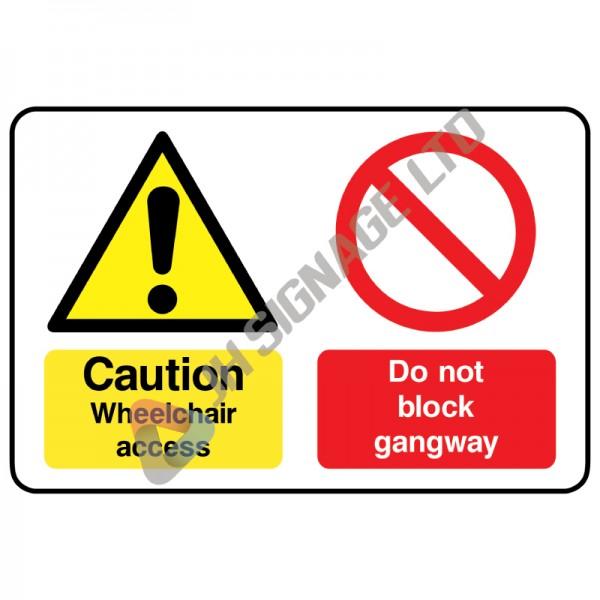 Caution-Wheelchair-Access-Do-Not-Block-Gangway_300x200mm