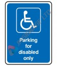 Parking-For-Disabled-Only_300x400mm
