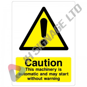 Caution-This-Machinery-Is-Automatic-And-May-Start-Without-Warning_300x400